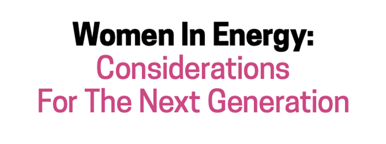 Women-In-Energy-Considerations-For-The-Next-Generation.jpg